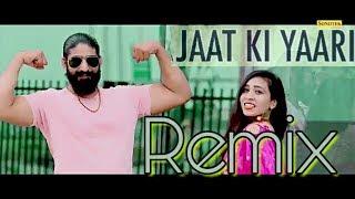 JAAT  KI  YAARI REMIX SONG | latest HR Remix dj song 2018