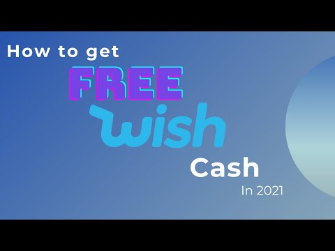 HOW TO GET FREE WISH CASH 100% FREE!  (2020)