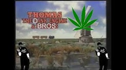 Download thomas the dank engine mp3 free and mp4