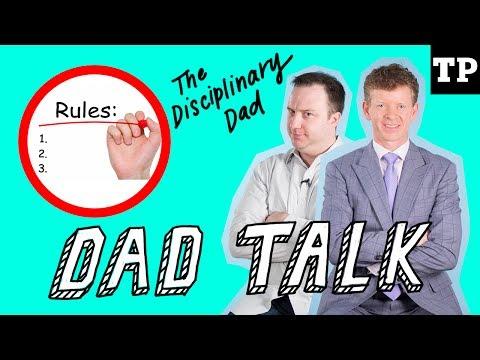 The Disciplinary Dad | Dad Talk