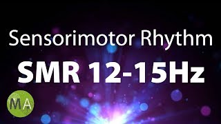 SMR (Sensorimotor Rhythm) Extended - For Anxiety, Depression and More