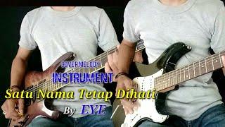 Download Satu Nama Tetap Dihati by EYE || Cover Gitar Melody || Syahdu Senduuu