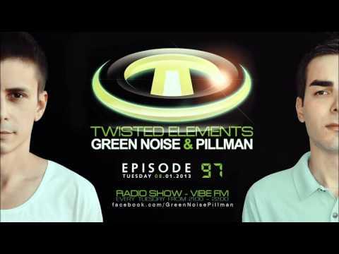 #97 Twisted Elements - Green Noise & Pillman - Ianuarie 8 @ Vibe FM