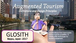 Augmented Tourism Design at GLOSITH 2017 - Part 1