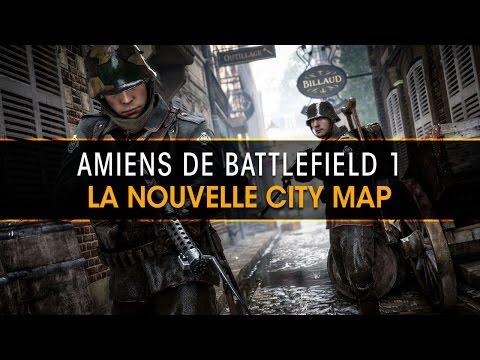 Amiens, la nouvelle city map de Battlefield 1 avec un teamplay de fou !
