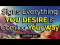 Signs You are Attracting Everything You Desire -THE LAW OF ATTRACTION WORKS