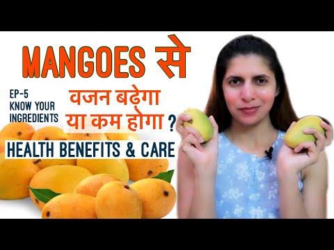 Mangoes for Weight Loss or Gain | Health Benefits, Portion Size, Nutrition & Side Effects | Ep 5