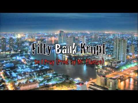 Thai Rap: Filty Bank Krupt (Prod. By Mr Flamez)