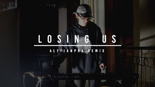 Raissa Anggiani - Losing Us. (Alffianpra Remix)   Short Version