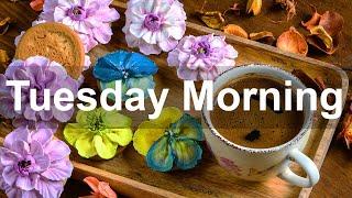 Tuesday Morning Jazz - Happy S…