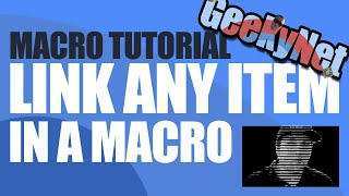 How To Link Item in Macro, World of Warcraft Item in Macro Tutorial