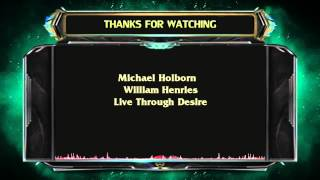 Repeat youtube video Michael Holborn & William Henries - Live Through Desire