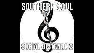 SOUTHERN SOUL SOCIAL DISTANCE II 2020