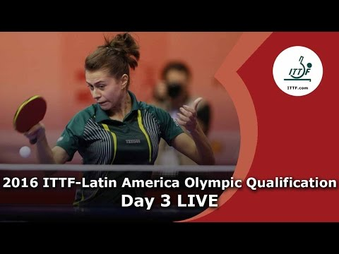 2016 ITTF-Latin America Qualification Tournament - Day 3