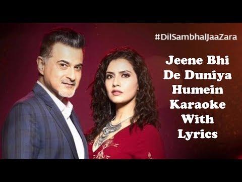 jeene-bhi-de-duniya-humein-karaoke-with-lyrics-|-dil-sambhal-jaa-zara-|-yasser-desai