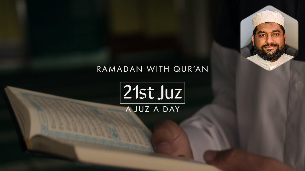 A Juz A Day (21st): Fitnah and Miracles