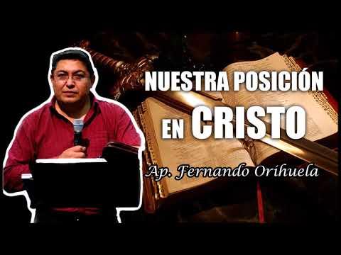 Nuestra Posición en Cristo - Ap. Fernando Orihuela