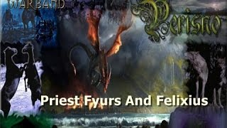 Mount and Blade Warband Perisno 0.6 - Priest Fyurs and Felixius