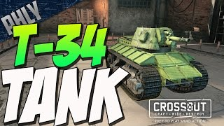 Crossout - T-34 BATTLE TANK BUILD - (Crossout Gameplay)