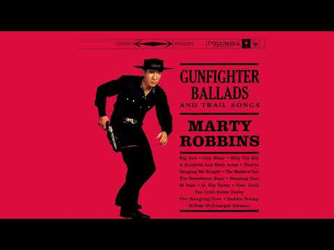 Marty Robbins ‎– Gunfighter Ballads And Trail Songs [Full Album]