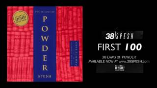 38 Spesh - First 100 ( produced by Dylan Trackz & ROTB)