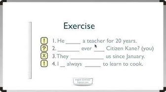 Present Perfect Exercise