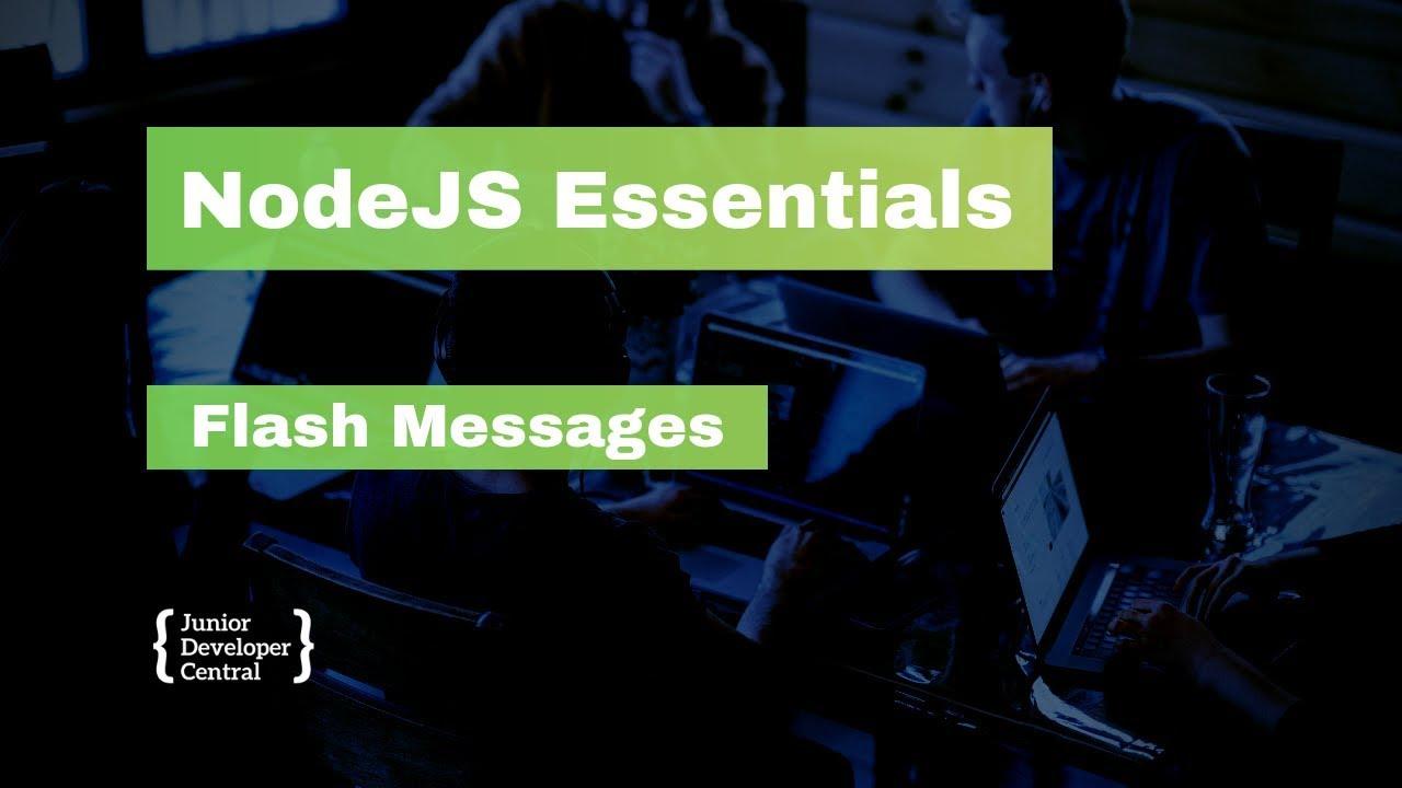 NodeJS Essentials 38: Flash Messages