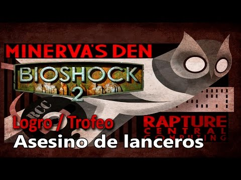 Bioshock 2 Remastered: Guarida de Minerva - Logro / Trofeo Asesino de lanceros (Lancer Killer)