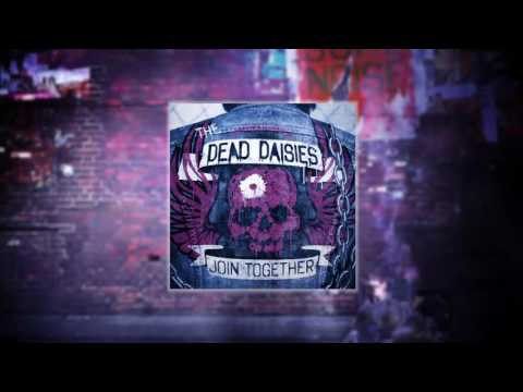 The Dead Daisies - Join Together (new single!, originally by The Who)