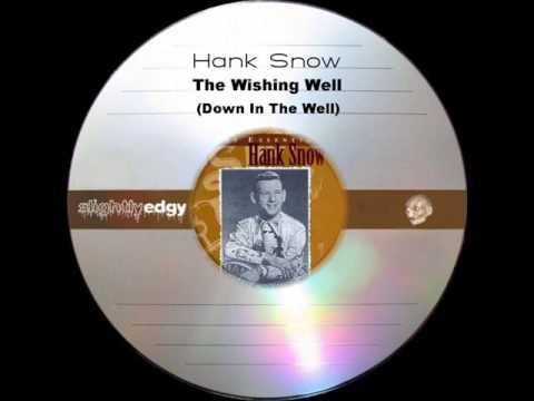 Hank Snow - The Wishing Well