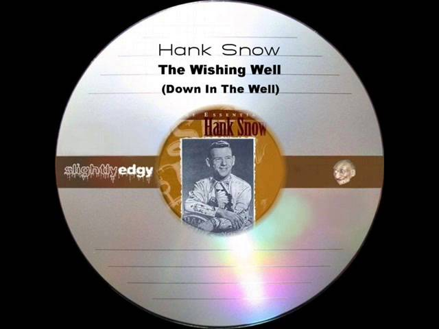 hank-snow-the-wishing-well-slightlyedgy