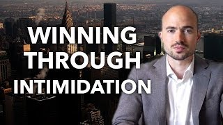 WINNING THROUGH INTIMIDATION - Robert Ringer's 10 Best Ideas