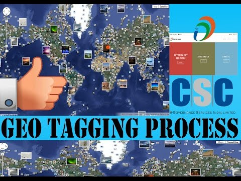 GEO TAGGING FOR CSC DEGITAL SERVICE