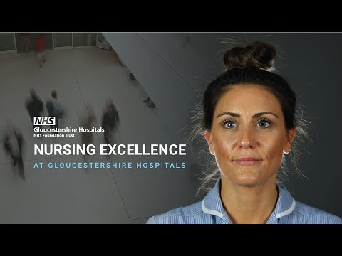 Nursing Excellence at Gloucestershire Hospitals NHS Foundation Trust