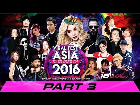Viral Fest Asia 2016 Full HD - Part 3