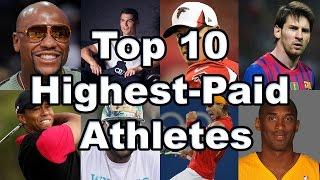 Top 10 Highest Paid Athletes Worldwide