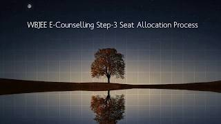 WBJEE E-Counselling Step-3(Seat Allocation Process)