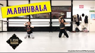 Madhubala (Mere Brother Ki Dulhan) | London School of Bollywood | Dance Choreography