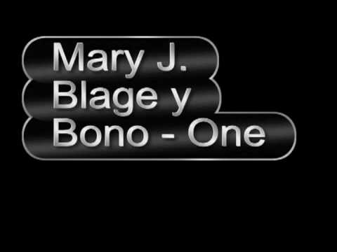 One Mary J Blage Y Bono Youtube