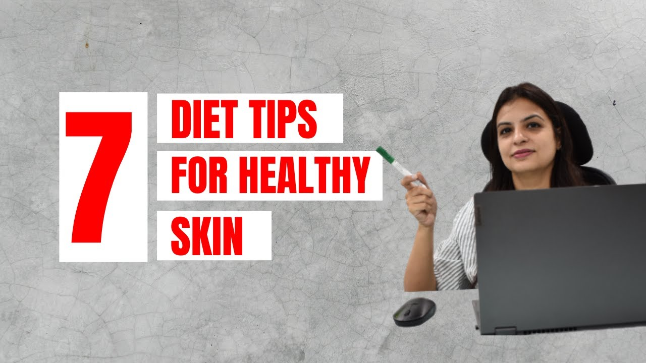 What is a good diet for healthy skin? by Nutritionist Prachi || Tips for glowing skin in hindi