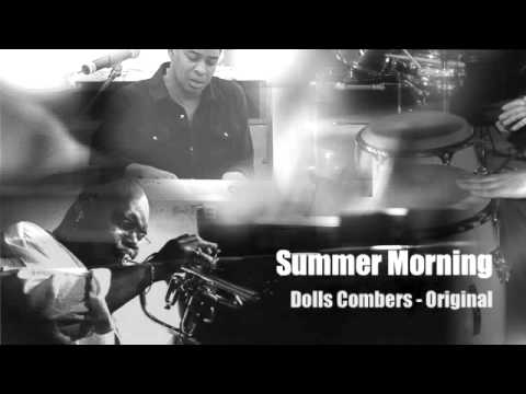 Summer Morning - Dolls Combers