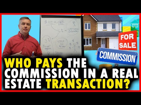 Who pays the commission in a real estate transaction Mp3