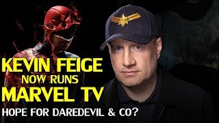 Kevin Feige now in charge of Marvel TV, Future of Dardevil and other cancelled Netflix shows