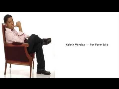 Kaleth Morale | Por Favor Dile - ( LETRA )