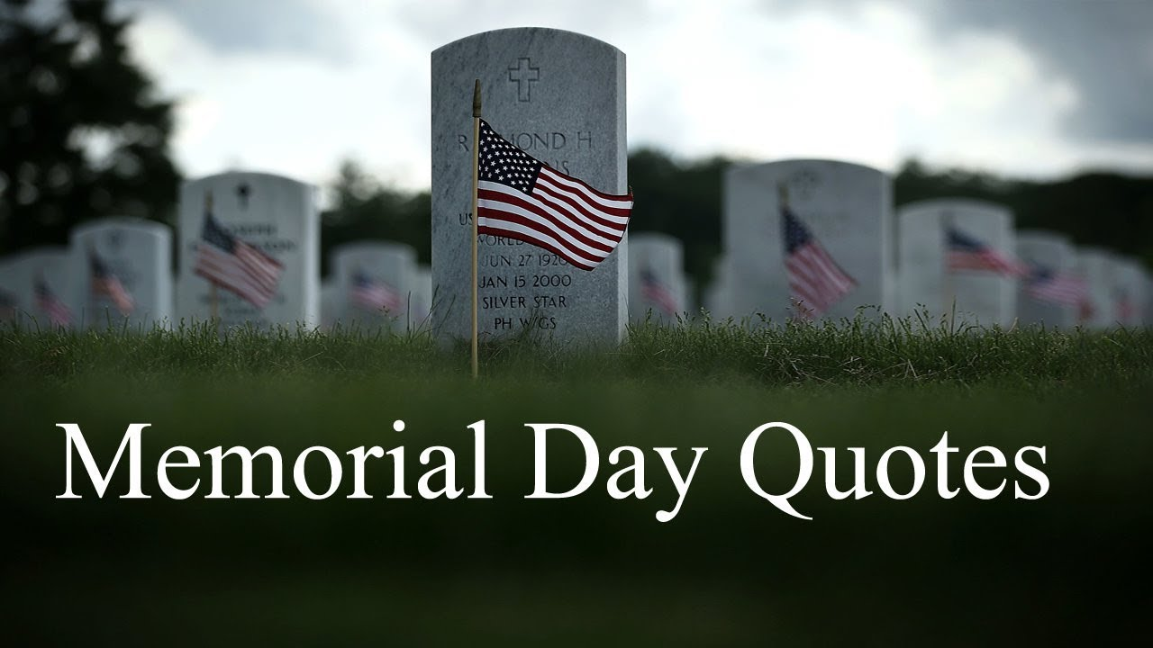 Memorial Day Quotes Sayings Thank You Messages Remembrance