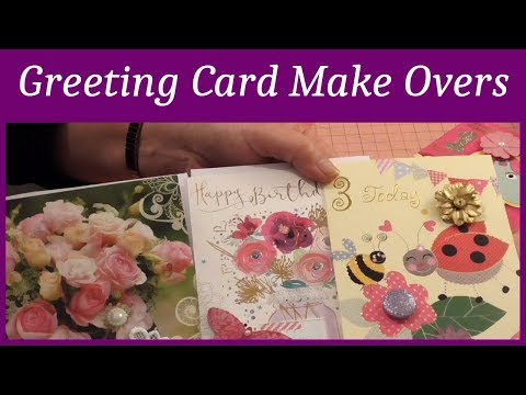 CRAFTING ~ MAKING CHEAP GREETING CARDS LOOK A MILLION BUCKS ~SEVEN GREETING CARD MAKEOVERS