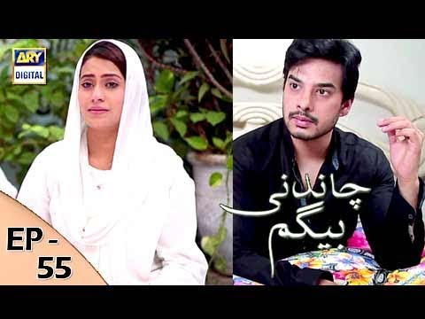 Chandni Begum - Episode 55 - 21st December 2017 - ARY Digital Drama