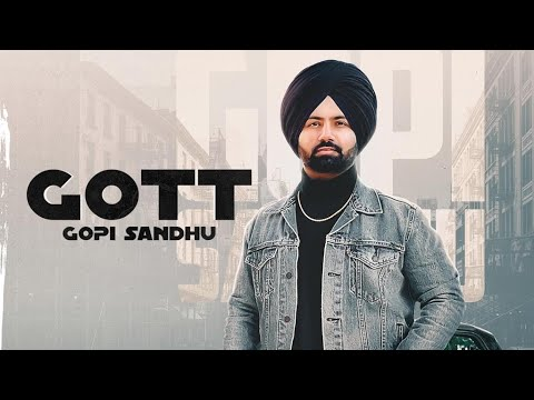 Gott (Full Video) Gopi Sandhu   Latest Punjabi Song 2021   Rehaan Records