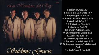 Los Heraldos Del Rey - Sublime Gracia