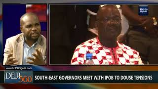 DEJI360 EP 173 Part 1: South-South/South-East meet, agree on one Nigeria (Nigerian News)